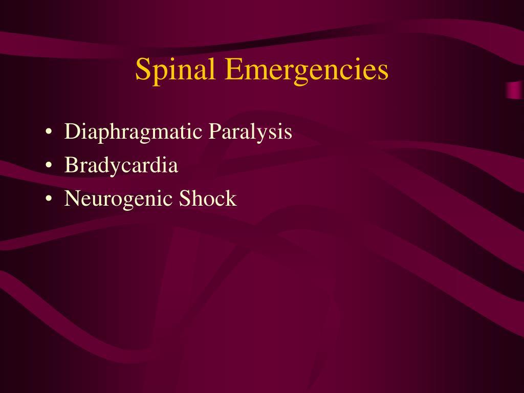 Spinal Emergencies