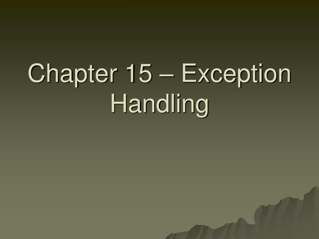 chapter 15 exception handling l.