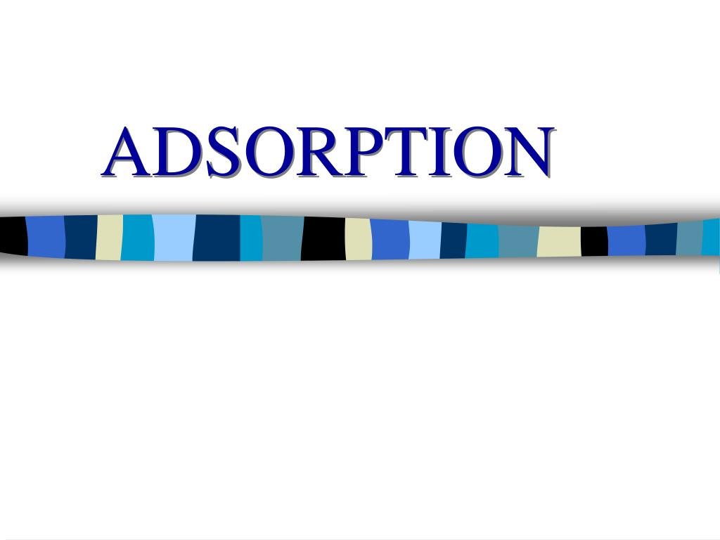adsorption l.