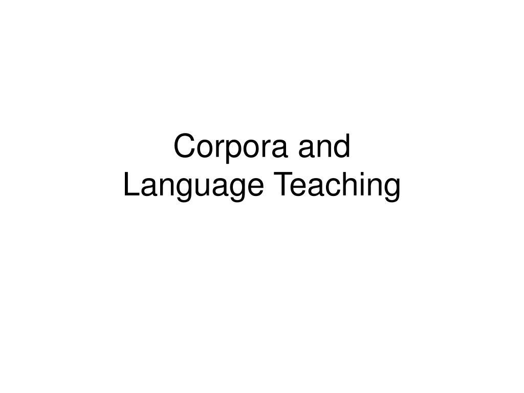 corpora and language teaching l.
