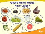 guess which foods have carbs