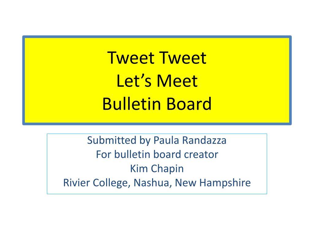 tweet tweet let s meet bulletin board l.