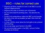bsc rules for correct use