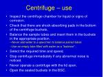 centrifuge use
