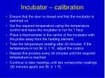 incubator calibration1
