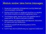 module review take home messages