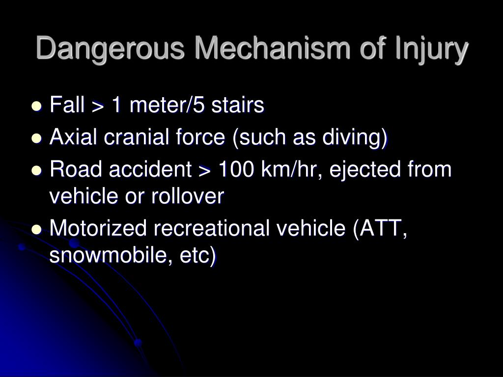 Dangerous Mechanism of Injury