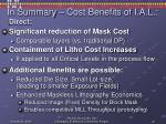 in summary cost benefits of i a l
