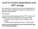 level of nicotine dependence and nrt dosage
