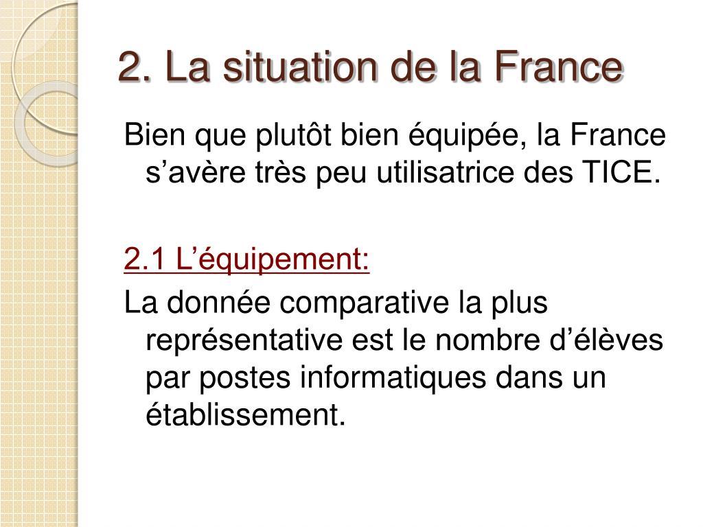 2. La situation de la France