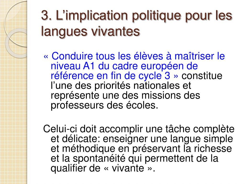 3. L'implication politique pour les langues vivantes