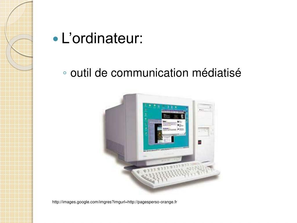 L'ordinateur: