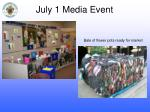 july 1 media event