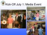 kick off july 1 media event