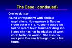 the case continued7