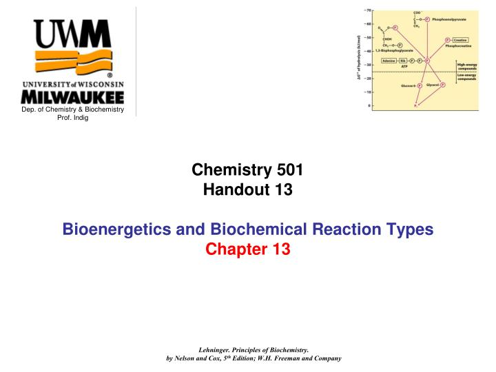 chemistry 501 handout 13 bioenergetics and biochemical reaction types chapter 13 n.