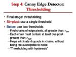 step 4 canny edge detector thresholding