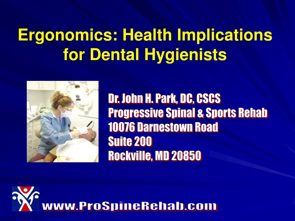ergonomics health implications for dental hygienists l.