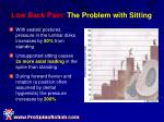 low back pain the problem with sitting