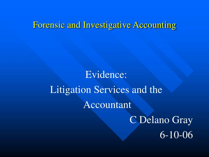 forensic and investigative accounting n.