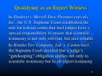 qualifying as an expert witness2