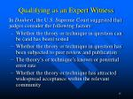 qualifying as an expert witness3