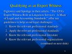 qualifying as an expert witness4