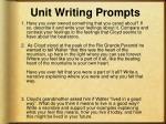 unit writing prompts