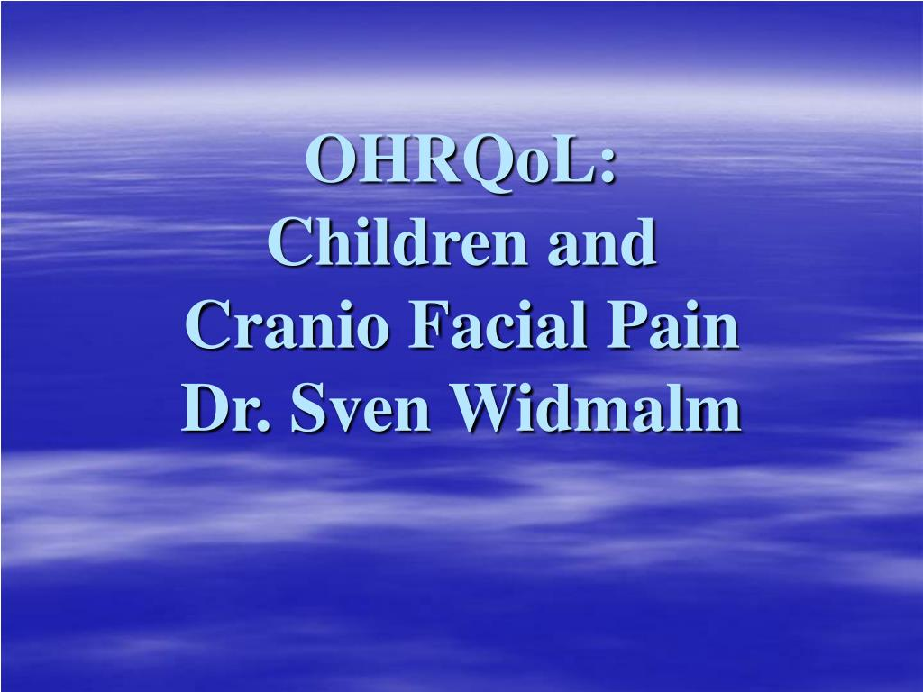 ohrqol children and cranio facial pain dr sven widmalm l.