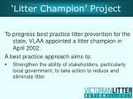 litter champion project