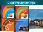 litter prevention kits