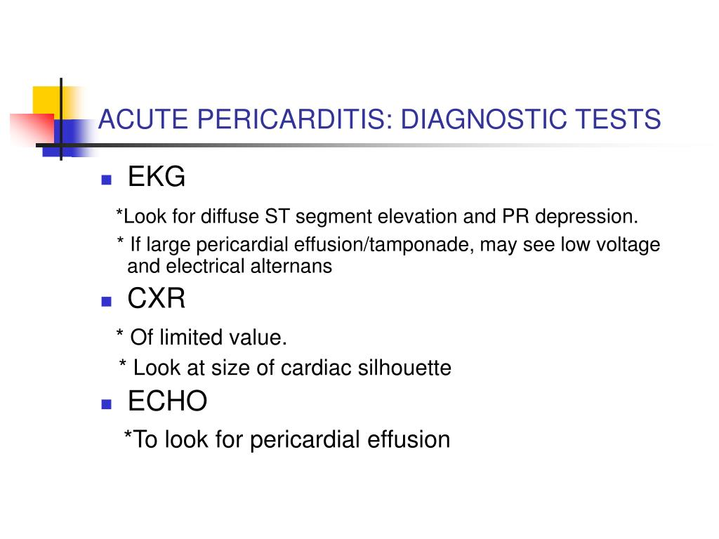 ACUTE PERICARDITIS: DIAGNOSTIC TESTS