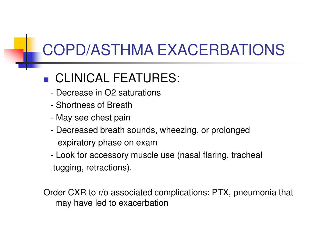 COPD/ASTHMA EXACERBATIONS