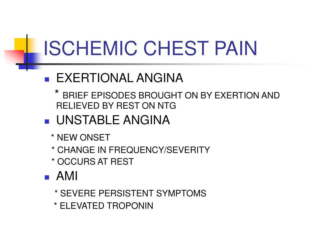 ISCHEMIC CHEST PAIN