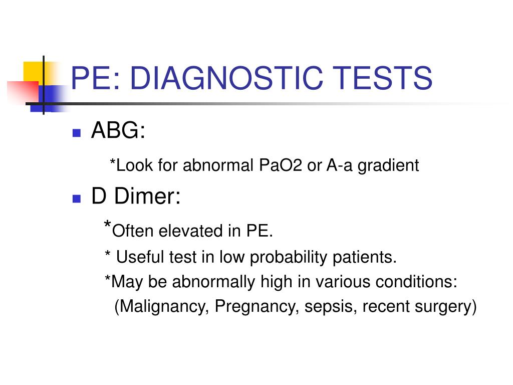 PE: DIAGNOSTIC TESTS