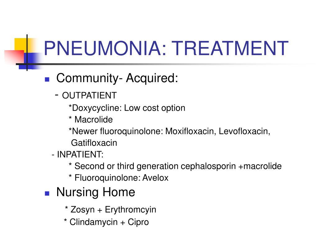 PNEUMONIA: TREATMENT