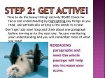 step 2 get active