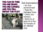 you can do this you are ready you are capable and you will defeat the fcat