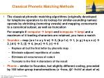 classical phonetic matching methods