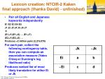 lexicon creation ntcir 2 kaken final approach thanks david unfinished