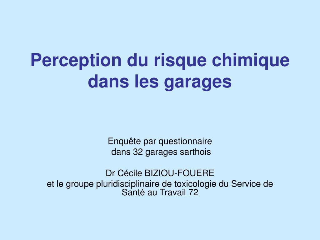 perception du risque chimique dans les garages l.