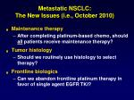 metastatic nsclc the new issues i e october 2010