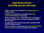 take home points saturn and atlas trials