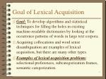 goal of lexical acquisition