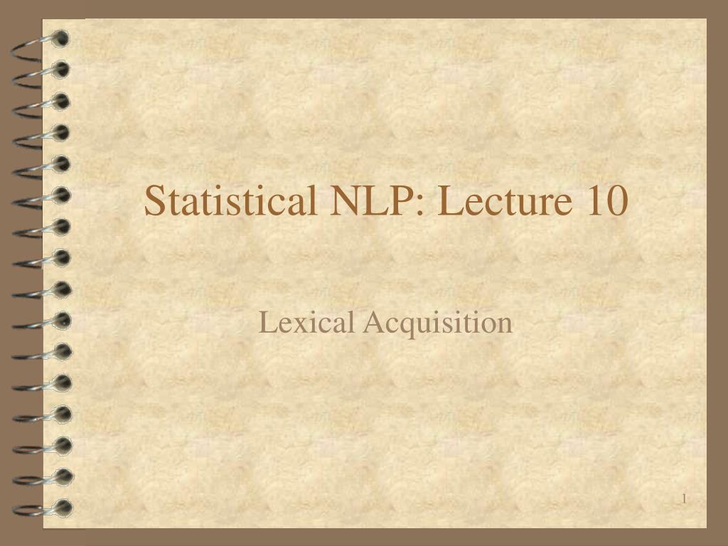 statistical nlp lecture 10 l.