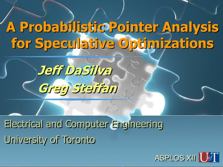 a probabilistic pointer analysis for speculative optimizations n.