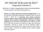 ley 1453 del 24 de junio de 2011 seguridad ciudadana