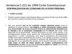 sentencia c 221 de 1994 corte constitucional despenalizacion del consumo de la dosis personal10