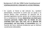 sentencia c 221 de 1994 corte constitucional despenalizacion del consumo de la dosis personal11