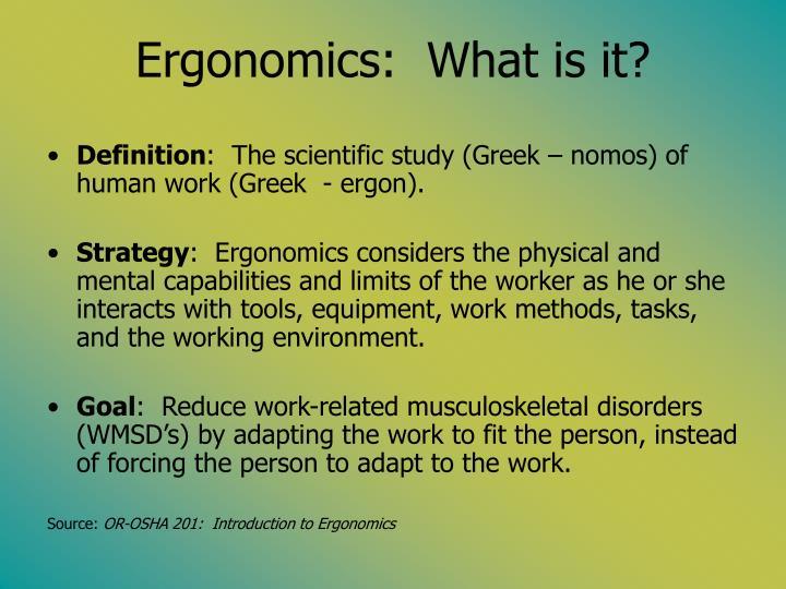 Ergonomics what is it